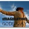 use your imagination Gods way