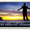 How Surrender Brings The Greatest Blessing